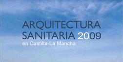 HEALTH ARCHITECTURE SESCAM - Castilla La Mancha