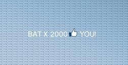BAT x 2000